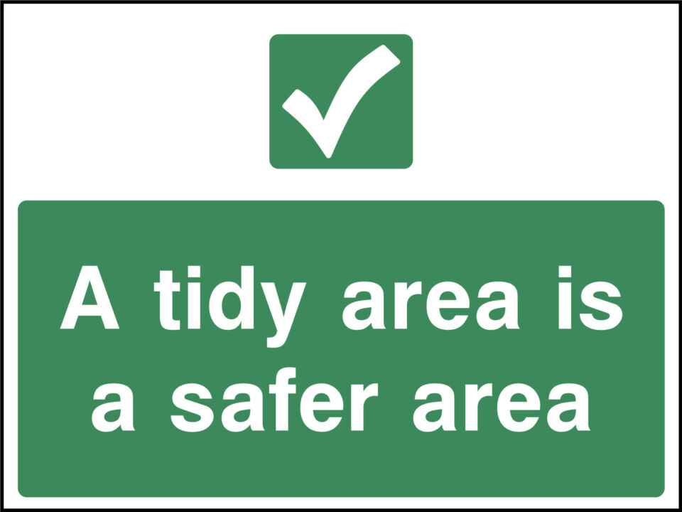 Tidy Area Sign Health And Safety Signs