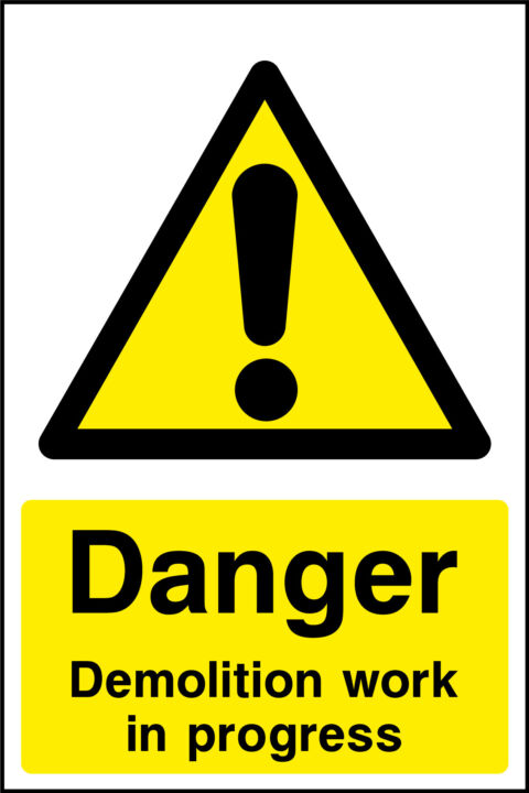Demolition Work Sign Health And Safety Signs