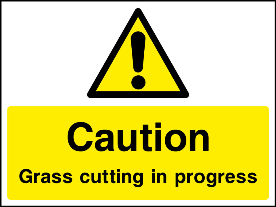 Grass Cutting In Progress Sign Health And Safety Signs