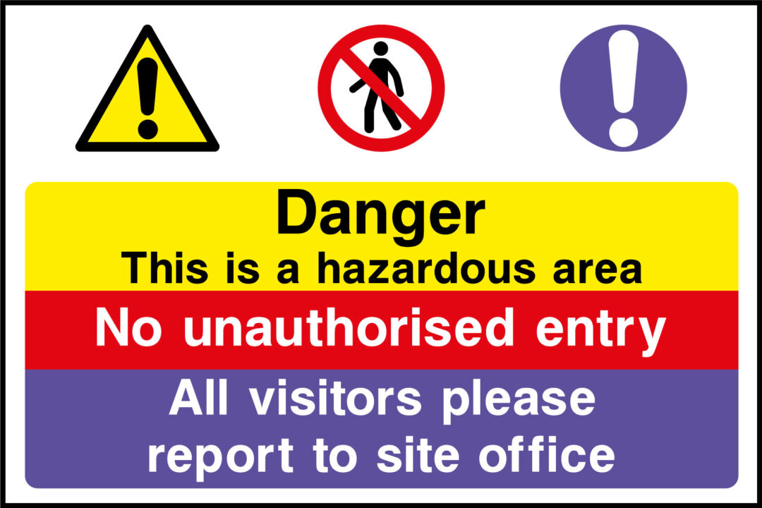 Hazardous Area Sign Health And Safety Signs