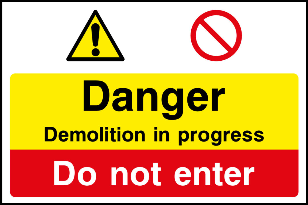 Construction signs site safety signs for the building industry vat demolition in progress sign buycottarizona