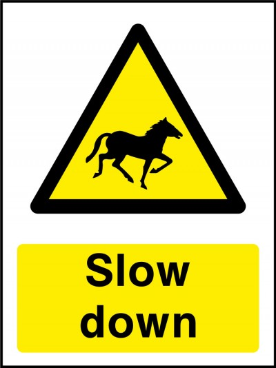 Horses slow down sign
