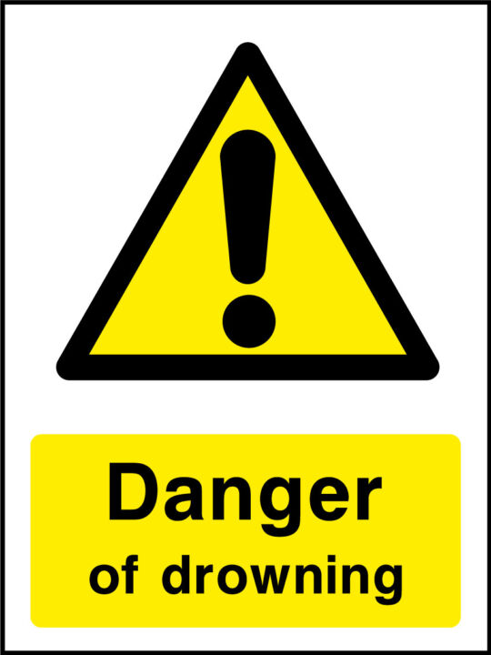 Danger Of Drowning Sign Health And Safety Signs