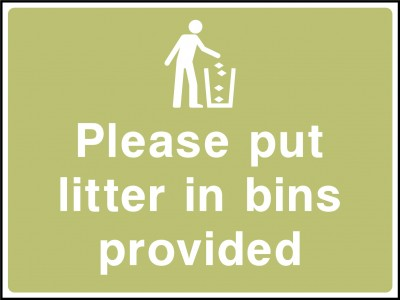 Put litter in bins sign