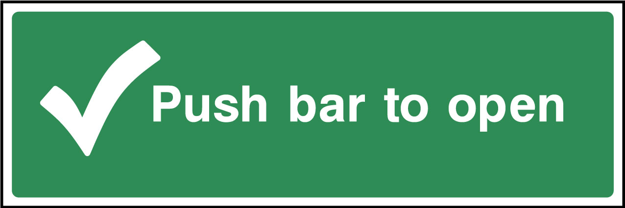 push bar to open sign health and safety signs