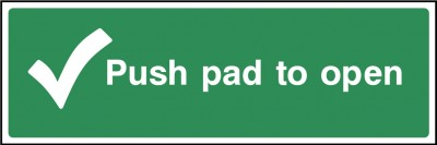 Push pad to open sign