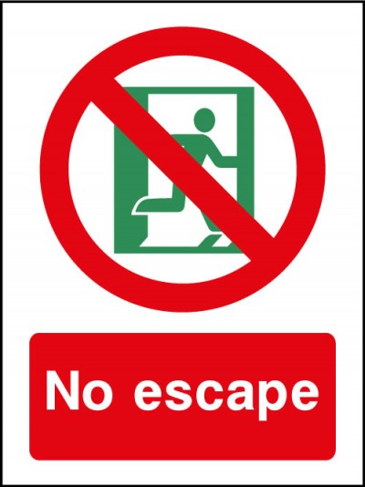 No Escape Sign