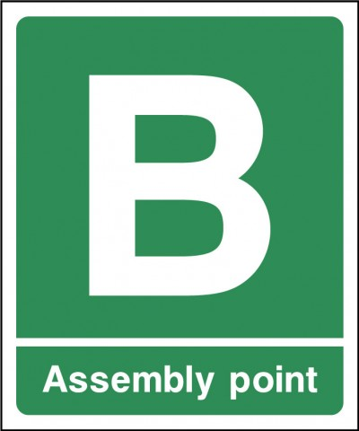 Assembley point B sign