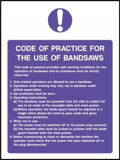 Code of practice for the use of the bandsaw sign