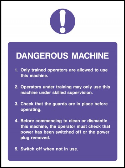Dangerous machine sign