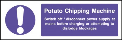 Potato chipping machine sign