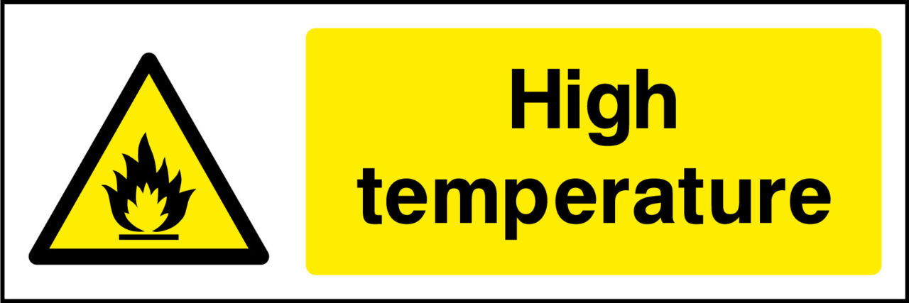 High Temperature Sign Health And Safety Signs