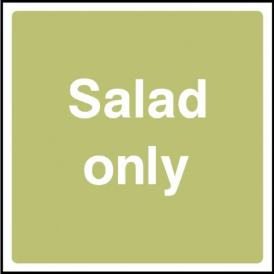 Salad only sign