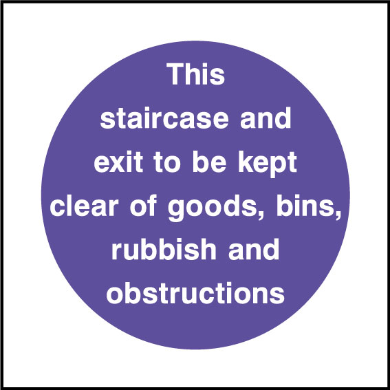 Staircase Must Be Kept Clear Sign Health And Safety Signs