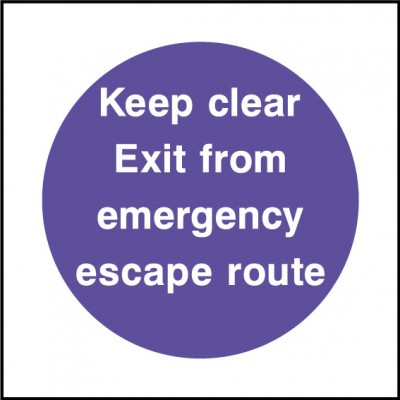 Keep clear exit sign