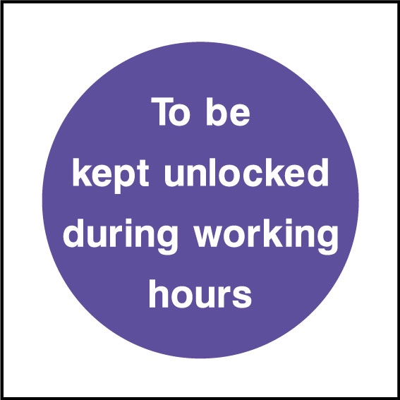 Keep Unlocked During Working Hours Sign Health And
