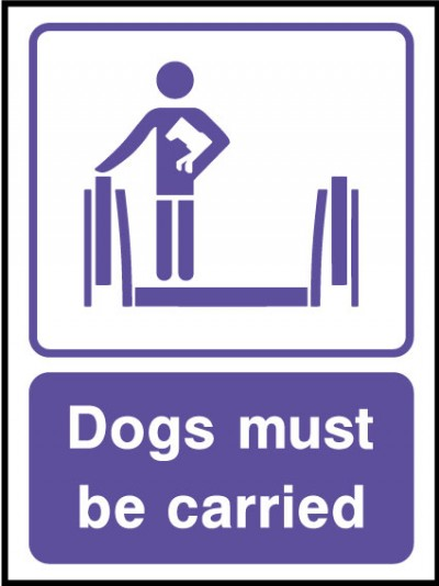 Dogs must be carried
