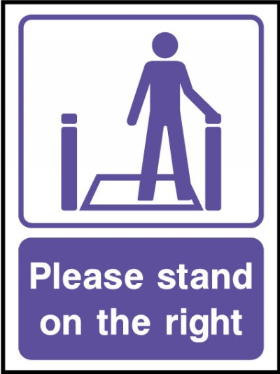 Please stand on right sign