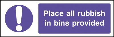 Rubbish in bins provided sign