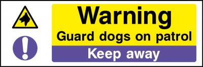 Warning guard dogs keep away sign
