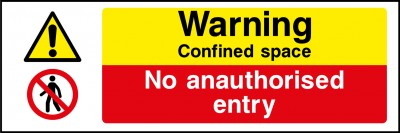 Confined space no unauthorised entry