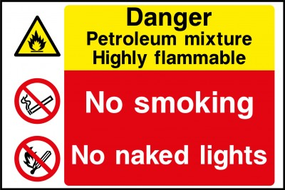 Petroleum mixture highly flamable sign