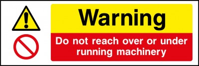 Warning running machinery sign
