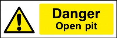 Open pit sign