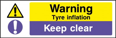 Tyre inflation keep clear sign
