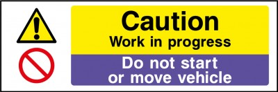 Do not move vehicle sign