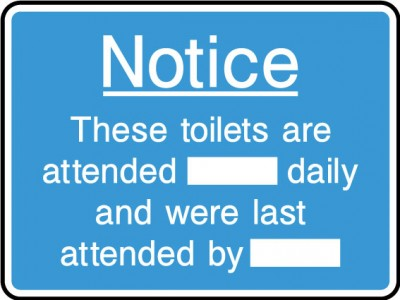 Toilets attended sign