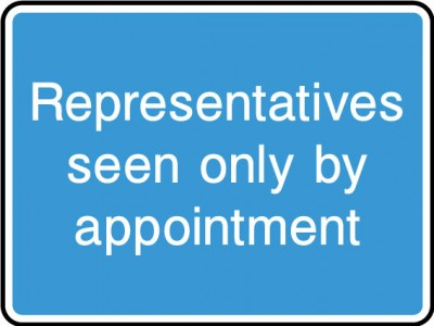 Representatives seen only by appointmet sign
