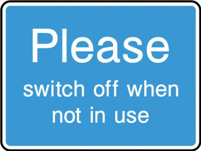VAT · Switch Off When Not In Use Sign