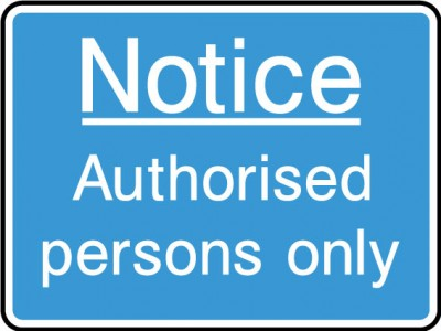 Authorised persons only sign