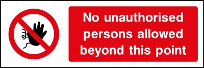 Unauthorised personnel sign