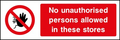 Unauthorised persons sign