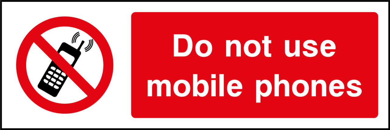 Do Not Use Mobile Phones Sign Health And Safety Signs
