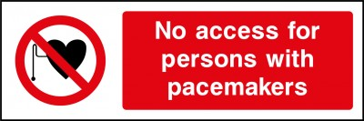 No access with pacemaker sign