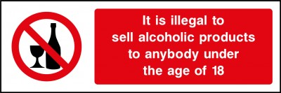 Illegal to sell alcohol to persons under 18 sign