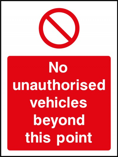 No unauthorised vehicles sign