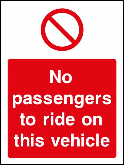 No passengers on this vehicle sign