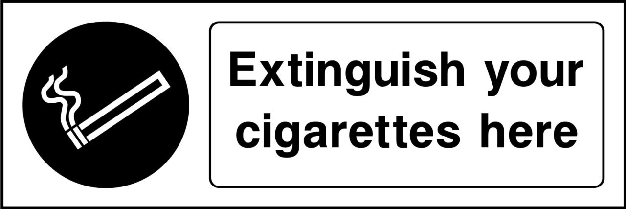 extinguish cigarette sign health and safety signs