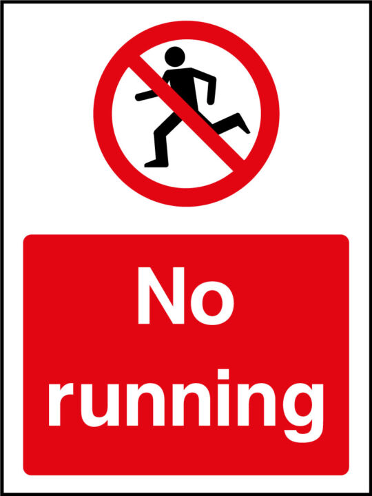 No Running Sign Health And Safety Signs