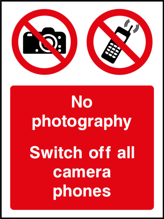 No Photography Sign Health And Safety Signs