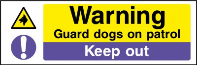 Guard dogs keep out sign
