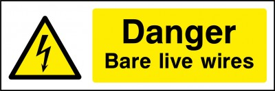 Bare live wires sign