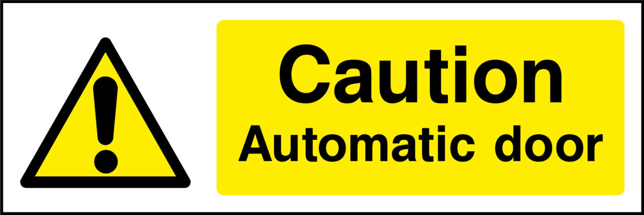 Automatic Door Sign Health And Safety Signs