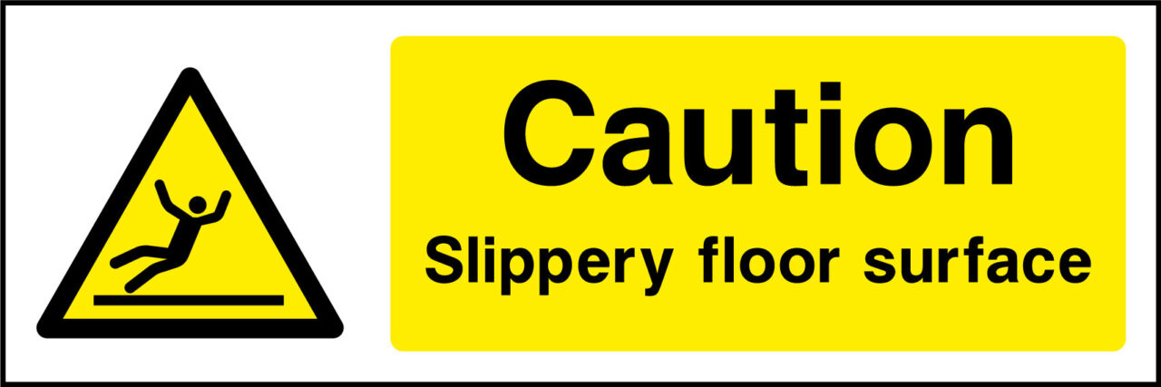Slippery Floor Sign Health And Safety Signs