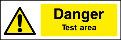 Test area sign