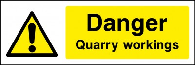 Quarry workings sign